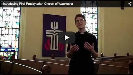 Nicole Farley introduces First Presbyterian Church of Waukesha